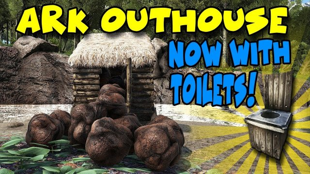Ark:Survival = How to Build An OUTHOUSE with a Toilet and What its good for!