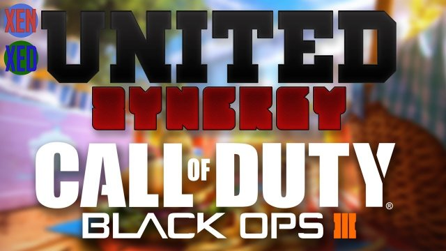 Call of Duty Black Ops 3 - United Synergy W/Xen and Xed