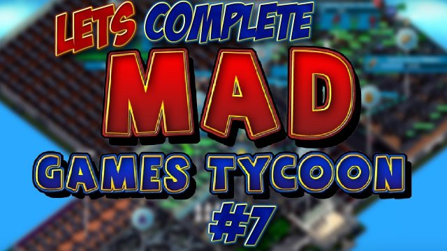 Let's Complete Mad Games Tycoon - #7 - The Horror Of Xen!