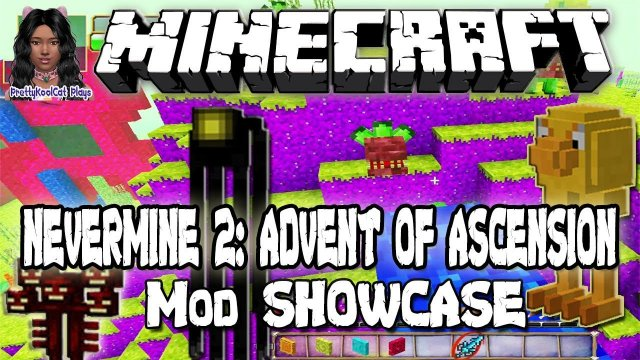 Minecraft - Nevermine 2: Advent of Ascension (mod Showcase)