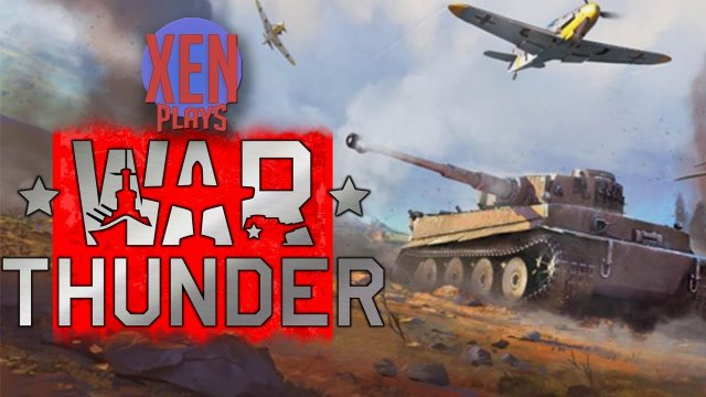 War Thunder - Xen Plays