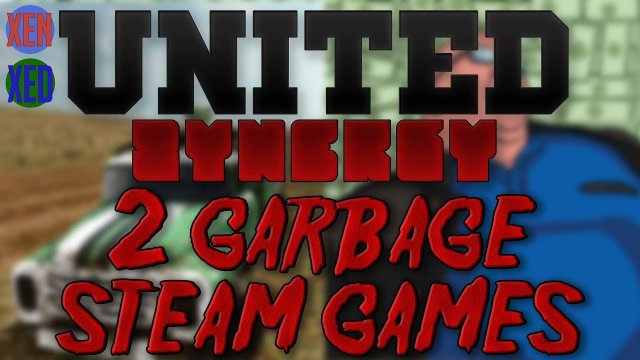2 Garbage Steam Games! - #1 - United Synergy