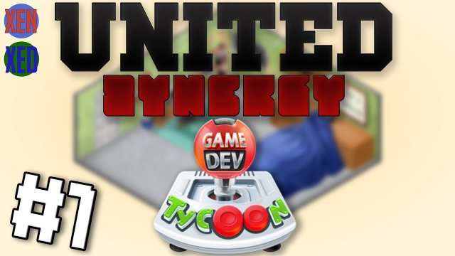 Game Dev Tycoon - #1 - United Synergy