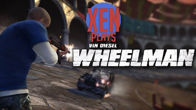 Vin Diesel Wheelman - Xen Plays