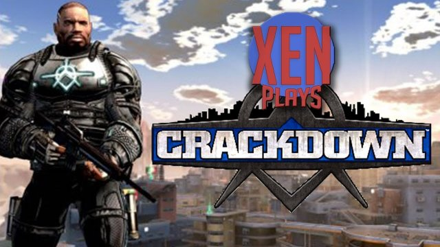 Crackdown - Xen Plays