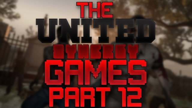 The United Synergy Games - Part 12 - Left 4 Dead 2