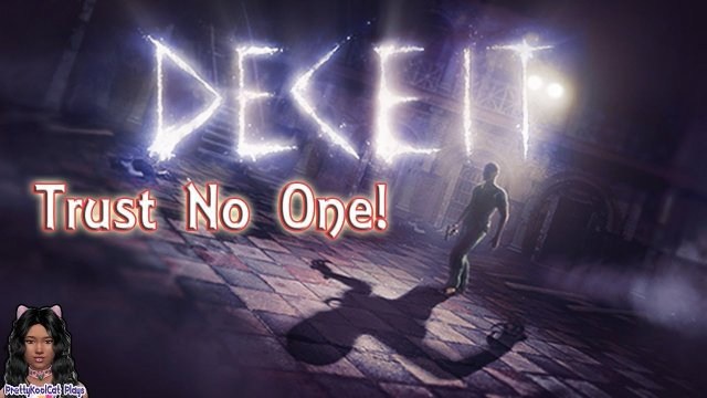 Deceit - Trust No One - Spooky Week