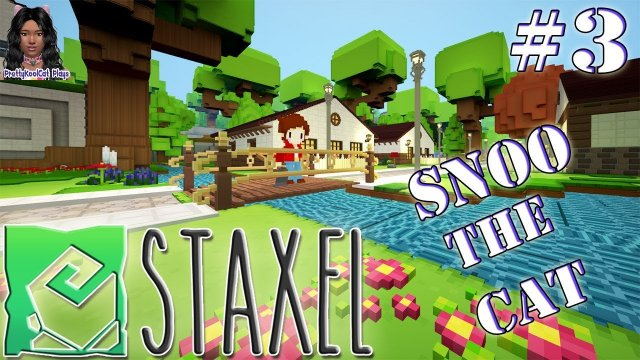 Staxel Sprout Edition - Snoo the Cat- Building the Barn - (Ep. 3) Let's Play