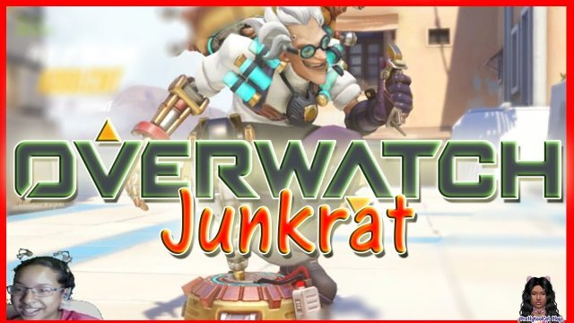 Overwatch - Junkrat - Let's Play
