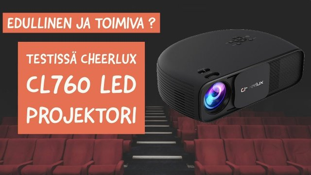 My review/thoughts of the great and cheap Cheerlux CL760 projector