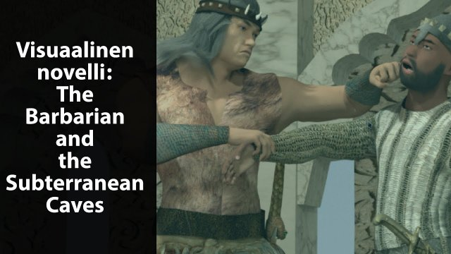 Visual novel: The Barbarian and the Subterranean Caves