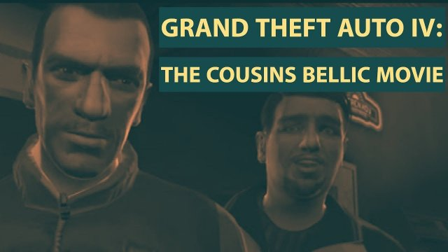 FANMOVIE Grand Theft Auto IV: The Cousins Bellic movie