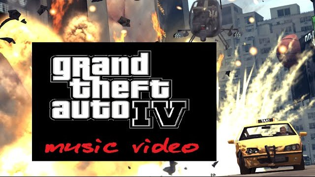 My game music video: GTA IV escape video