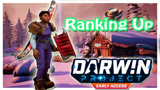 Darwin Project - Early Access  (Ranking Up)