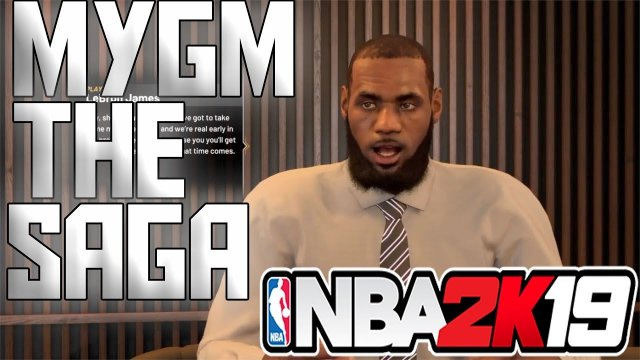 2K19 MYGM THE SAGA CONTINUES | CAN WE SIGN LEBRON