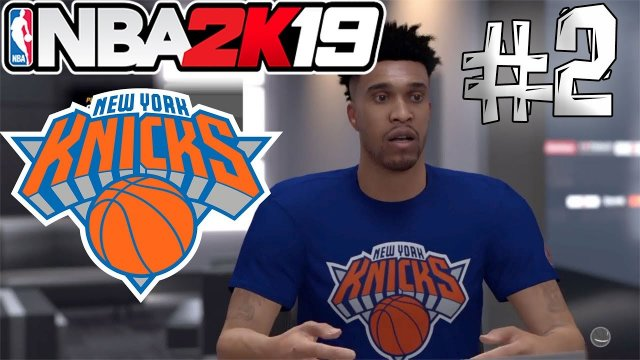 2k19 MYGM NEW YORK KNICKS REBUILD #2 | GOODBYE COURTNEY