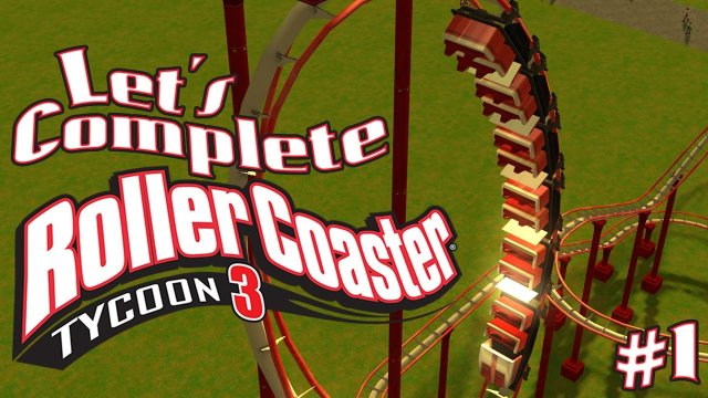 Let's Complete RollerCoaster Tycoon 3 - #4 - I Suck!