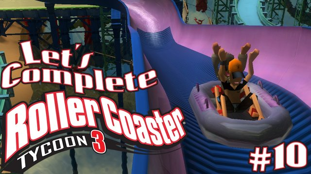 Let's Complete RollerCoaster Tycoon 3 - #10 - Water Park!