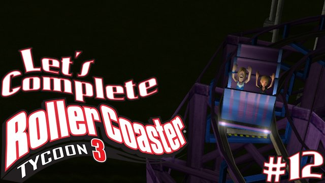 Let's Complete RollerCoaster Tycoon 3 - #12 - I'm Getting Better!
