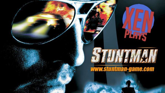 Stuntman - Xen Plays