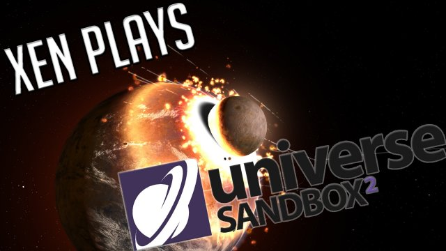 Universe Sandbox ² - Xen Plays