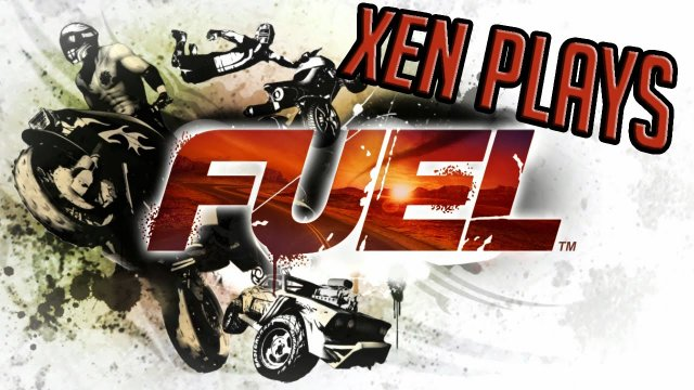 Xen Plays - Fuel