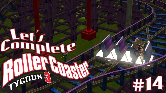 Let's Complete RollerCoaster Tycoon 3 - #14 - Reverser Coaster!