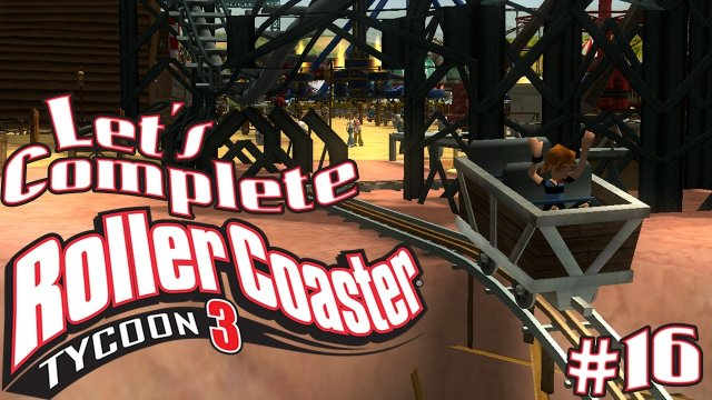 Let's Complete RollerCoaster Tycoon 3 - #16 - Mine Cart!