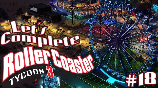 Let's Complete RollerCoaster Tycoon 3 - #18 - The Cheezit Eye!