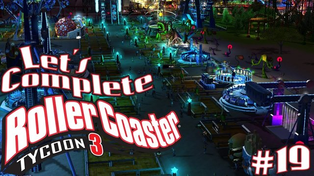 Let's Complete RollerCoaster Tycoon 3 - #19 - Every Ride Ever!