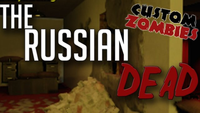 The Russian Dead - CoD Black Ops 3 Custom Zombies W/Xen and Xek