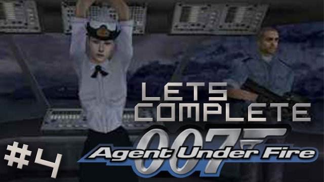 Let's Complete 007: Agent Under Fire - #4 - Forbidden Depths