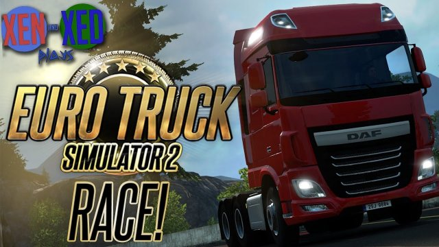 Euro Truck Simulator 2 Race! - Xen and Xed Plays