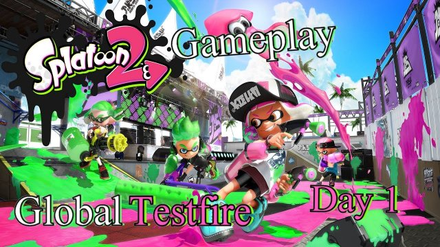 Splatoon 2 Global Testfire Nintendo Switch Gameplay (No Commentary) - Day 1