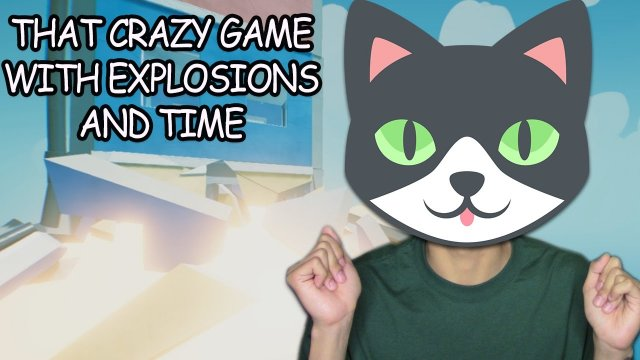 Meooowww!!! | That Crazy Game With Explosions And Time