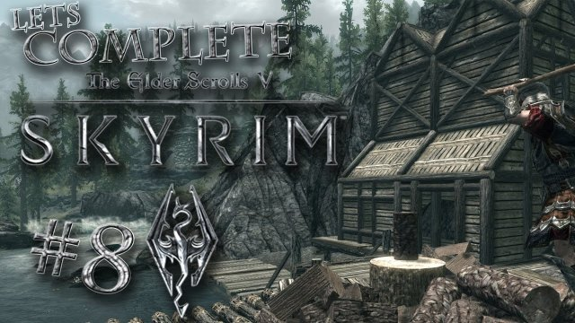 Let's Complete Skyrim Season 2 - #8 - House Tour!