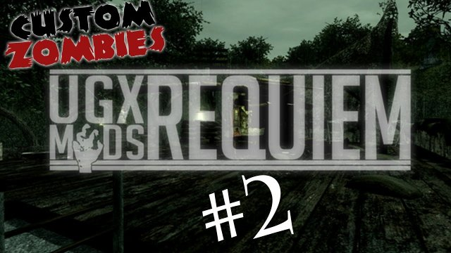 UGX Requiem Part 2 - CoD WaW Custom Zombies W/Xen and Xek
