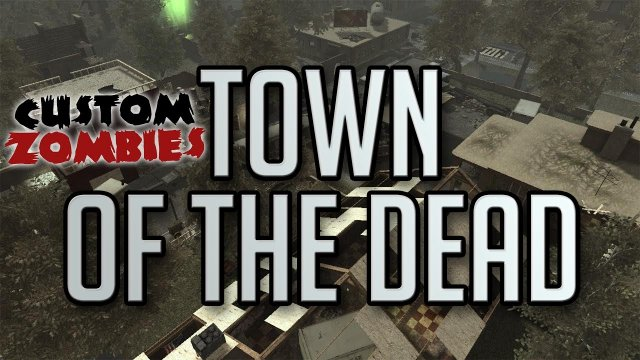 Town Of The Dead - CoD WaW Custom Zombies W/Xen and Xek